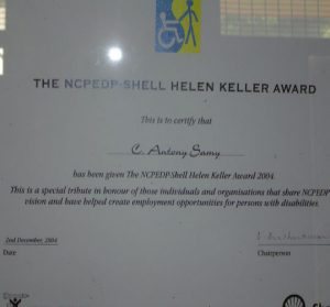 Employment for Disabled People (NCPEDP) – Shell Helen Keller Award to Mr. C. Antony Samy, Founder and former Managing Director – 2nd December 2004..