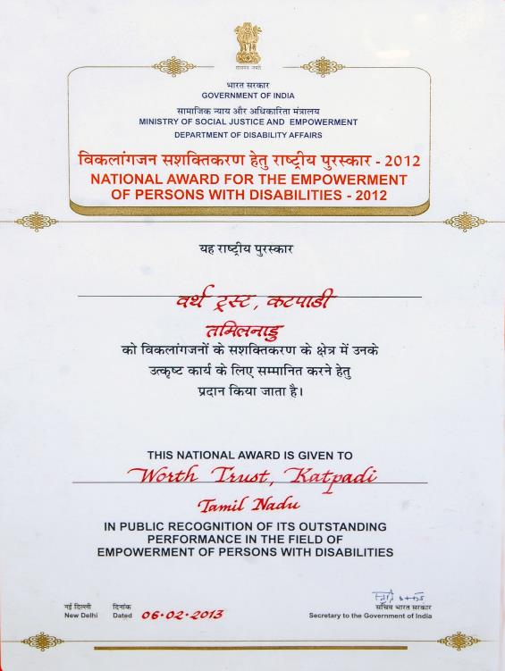National Award for the Best Institution for outstanding performance in the field of empowerment of Persons with Disabilities – 2012.