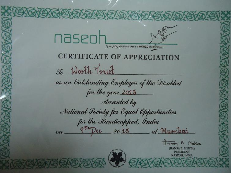Sri Vijay Merchant Memorial Award as an Outstanding Employer of the Differently-Abled awarded by the National Society for Equal Opportunities for the Handicapped, India – 9th December 2013.